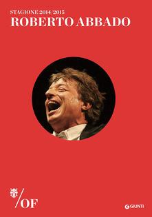 Roberto Abbado. Maggio Musicale Fiorentino.pdf