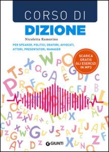 Foto Cover di Corso di dizione, Libro di Nicoletta Ramorino, edito da Giunti Editore