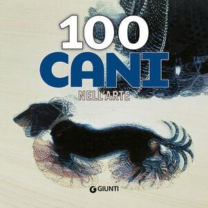 Libro 100 cani nell'arte