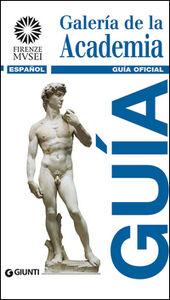 Foto Cover di Galería de la Academia. Guía oficial. Todas las obras, Libro di Franca Falletti, edito da Giunti Editore