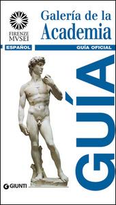 Galería de la Academia. Guía oficial. Todas las obras