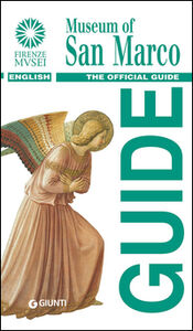 Libro Museum of San Marco. The official guide Magnolia Scudieri