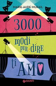 Libro 3000 modi per dire ti amo Marie-Aude Murail