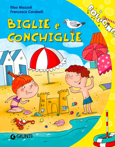 Libro Biglie e conchiglie Elisa Mazzoli