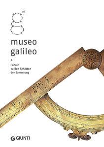 Libro Museo Galileo. Führer zu den Schätzen der Sammlung