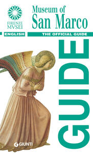 Museum of San Marco. The official guide