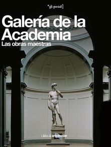 Galería de la Academia. Las obras maestras. Ediz. illustrata - Franca Falletti - copertina