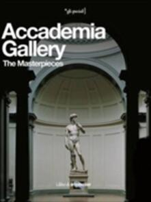 Accademia Gallery. The Masterpieces. Ediz. illustrata - Franca Falletti - copertina