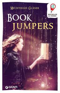 Foto Cover di Book Jumpers, Libro di Mechthild Gläser, edito da Giunti Junior