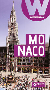 Foto Cover di Monaco, Libro di  edito da Giunti Editore