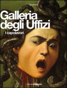 Galleria degli Uffizi. I capolavori - Gloria Fossi - copertina