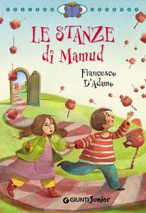 Libro Le stanze di Mamud Francesco D'Adamo