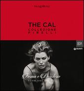 The Cal. Collezione Pirelli. Forma e desiderio. Form and desire. Ediz.italiana