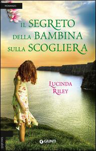 Il segreto della bambina sulla scogliera - Lucinda Riley - copertina