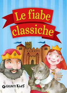 Libro Le fiabe classiche