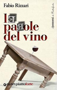 Libro Le parole del vino Fabio Rizzari