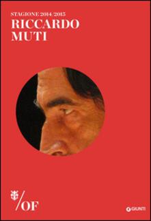 Riccardo Muti. Maggio Musicale Fiorentino - copertina