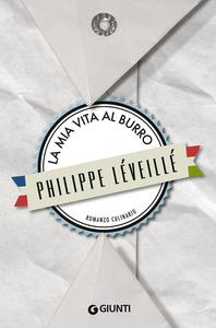 Libro La mia vita al burro Philippe Léveillé 0