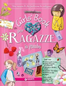 Foto Cover di Girl's book per ragazze in gamba. Con adesivi, Libro di AA.VV edito da Giunti Junior