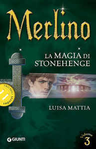 Libro Merlino. La magia di Stonehenge. Vol. 3 Luisa Mattia