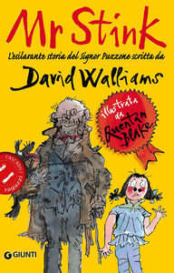 Foto Cover di Mr Stink. L'esilarante storia del signor Puzzone, Libro di David Walliams, edito da Giunti Junior