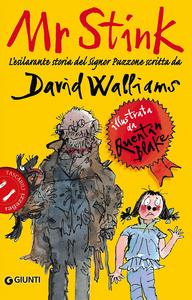 Libro Mr Stink. L'esilarante storia del signor Puzzone David Walliams