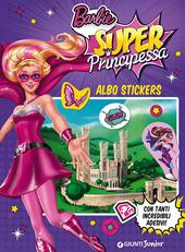 Barbie super principessa. Albosticker