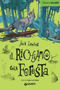 Foto Cover di Il richiamo della foresta, Libro di Jack London, edito da Giunti Junior