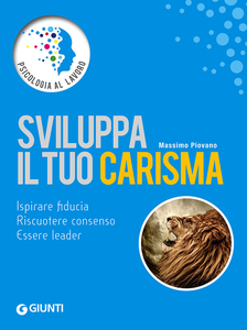 Libro Sviluppa il tuo carisma Massimo Piovano