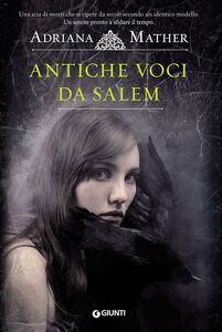 Libro Antiche voci da Salem Adriana Mather