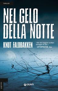 Libro Nel gelo della notte Knut Faldbakken