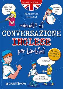 Libro Manuale di conversazione inglese per bambini Margherita Giromini