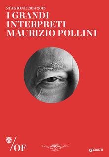 I grandi interpreti. Maurizio Pollini. Maggio Musicale Fiorentino.pdf