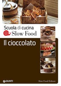 Foto Cover di Il cioccolato, Libro di  edito da Slow Food