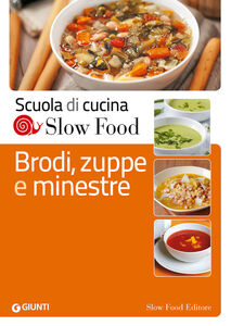 Libro Brodi, zuppe e minestre