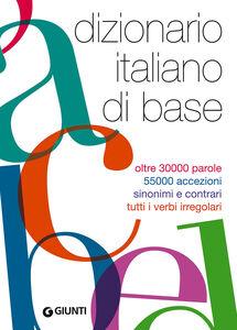 Foto Cover di Dizionario italiano di base, Libro di  edito da Giunti Editore