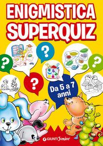 Foto Cover di Enigmistica Superquiz, Libro di  edito da Giunti Junior