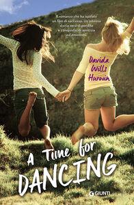 Libro Time for dancing (A) Davida Wills Hurwin
