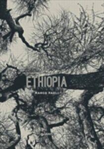Libro Ethiopia. Marco Paoli. Ediz. inglese