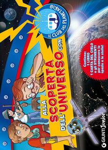 Amatigota.it Alla scoperta dell'universo con il Club del Planetario. Con gadget Image