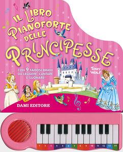 Libro Il libro pianoforte delle principesse