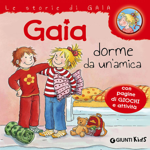 Libro Gaia dorme da un'amica Liane Schneider