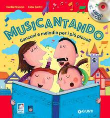 Recuperandoiltempo.it Musicantando. Canzoni e melodie per i più piccoli. Con CD Audio Image