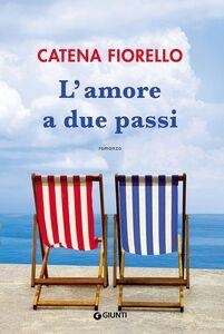 Libro L' amore a due passi Catena Fiorello