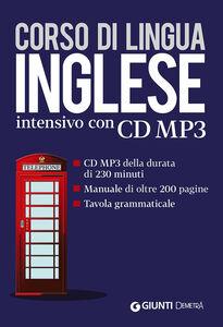 Libro Corso di lingua. Inglese intensivo. Con CD Audio formato MP3