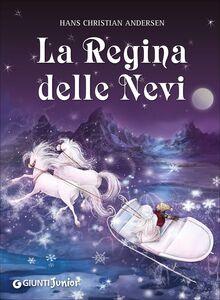Foto Cover di La regina delle nevi, Libro di H. Christian Andersen, edito da Giunti Junior