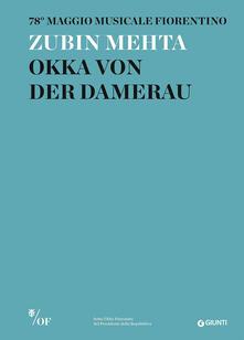 Osteriacasadimare.it Zubin Mehta. Okka von der Damerau. 78° Maggio Musicale Fiorentino Image