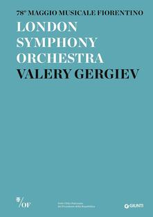 Winniearcher.com London Symphony Orchestra. Valery Gergiev. 78° Maggio Musicale Fiorentino Image