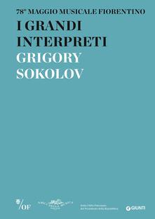 I grandi interpreti. Grigory Sokolov. 78° Maggio Musicale Fiorentino.pdf