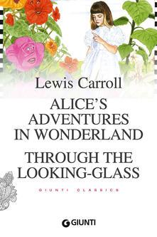 Fondazionesergioperlamusica.it Alice's adventures in wonderland-Through the looking glass Image
